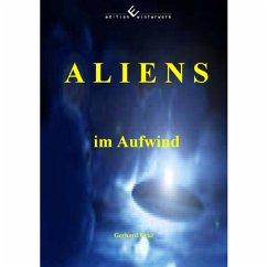 Aliens im Aufwind - Cruz, Gerhard