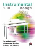 100 Instrumental Songs, für Klavier u. Keyboard
