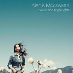 Havoc And Bright Lights (Limited Premium Edition)  - Alanis Morissette
