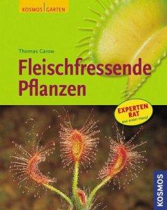 Fleischfressende Pflanzen (Mängelexemplar) - Carow, Thomas