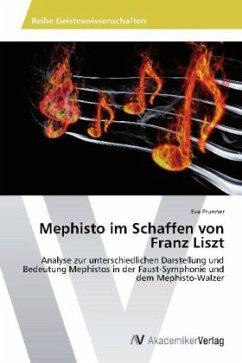 Mephisto im Schaffen von Franz Liszt