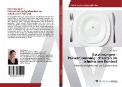 Essstörungen - Präventionsmöglichkeiten im schulischen Kontext