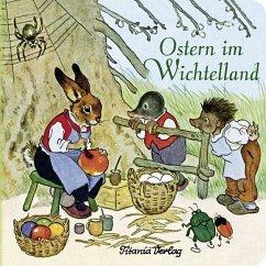 Ostern im Wichtelland