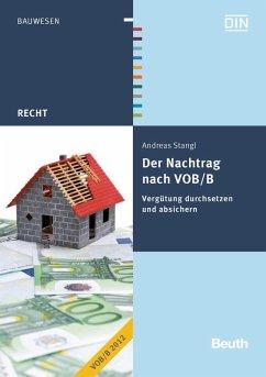 Der Nachtrag nach VOB/B - Stangl, Andreas