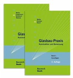 Glasbau-Praxis - Krampe, Philipp; Nicklisch, Felix; Reich, Stefan; Weimar, Thorsten; Weller, Bernhard