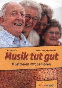 Musik tut gut, m. Audio-CD