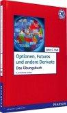 Optionen, Futures und andere Derivate, Übungsbuch