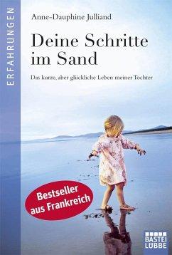 Deine Schritte im Sand - Julliand, Anne-Dauphine