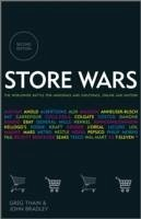 Store Wars: The Worldwide Battle for Mindspace and Shelfspace, Online and In-Store - Thain, Greg; Bradley, John