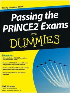 Passing the Prince2 Exams for Dummies - Graham, Nick