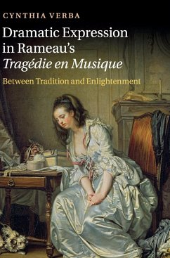 Dramatic Expression in Rameau´s Trag Die En Musique: Between Tradition and Enlightenment