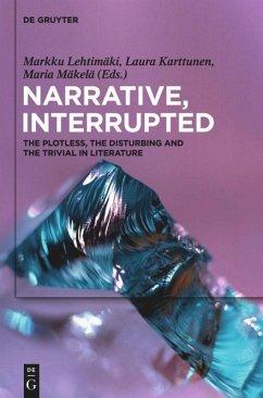 Narrative, Interrupted