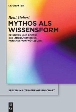 Mythos als Wissensform - Gebert, Bent