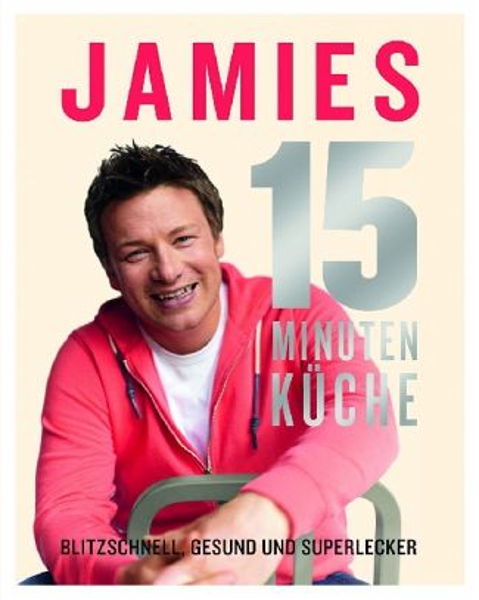 Jamies 15-Minuten-Küche - Oliver, Jamie