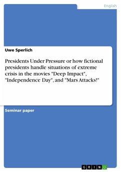 Presidents Under Pressure or how fictional presidents handle situations of extreme crisis in the movies
