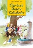 Chorbuch Unsere Volkslieder, Chorpartitur