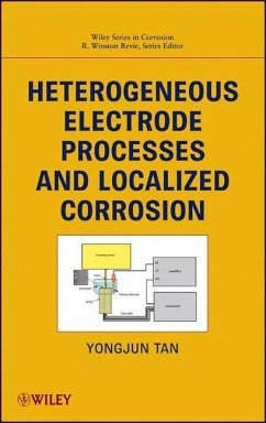 Heterogeneous Electrode Processes and Localized Corrosion - Tan, Yongjun Mike; Revie, R. Winston