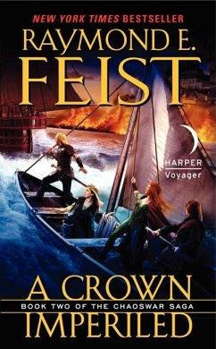 Chaoswar Saga 02. A Crown Imperiled - Feist, Raymond E.