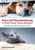 Stress and Pheromonatherapy in Small Animal Clinical Behaviour
