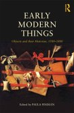 Objects and Their Histories, 1500-1800: Objects and Their Histories, 1500-1800