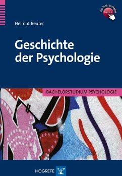 Geschichte der Psychologie - Reuter, Helmut