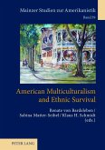 American Multiculturalism and Ethnic Survival