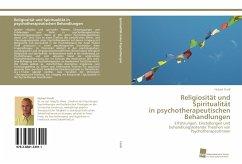 Religiosität und Spiritualität in psychotherapeutischen Behandlungen