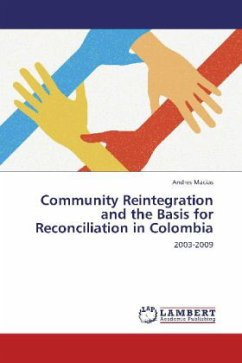 Community Reintegration and the Basis for Reconciliation in Colombia