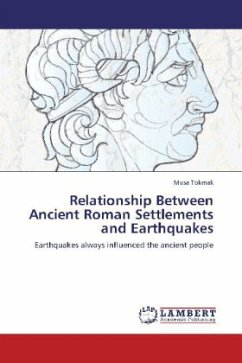 Relationship Between Ancient Roman Settlements and Earthquakes - Tokmak, Musa