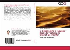 El Cristianismo a-religioso desde la Teología de Dietrich Bonhoeffer