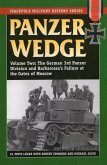 Panzer Wedge: The German 3rd Panzer Division and Barbarossa's Failure at the Gates of Moscow