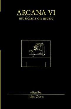 Arcana VI: Musicians on Music
