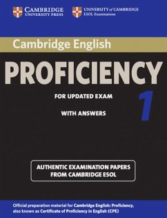 Cambridge Certificate of Proficiency in English 1 for updated exam. Student's Book with answers