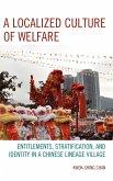 A Localized Culture of Welfare