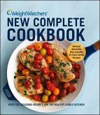 Weight Watchers New Complete Cookbook: Over 500 Delicious Recipes for the Healthy Cook's Kitchen