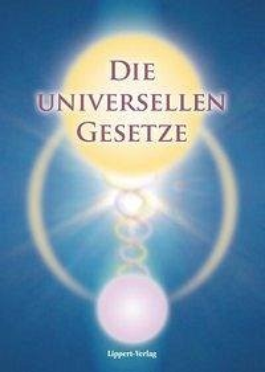 Die Universellen Gesetze Gottes