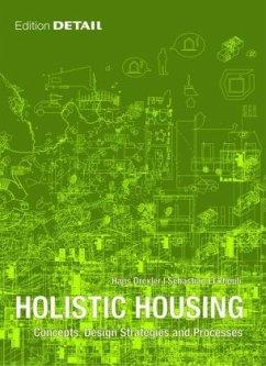Holistic Housing - Drexler, Hans; El khouli, Sebastian