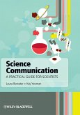 Science Communication - A Practical Guide forScientists