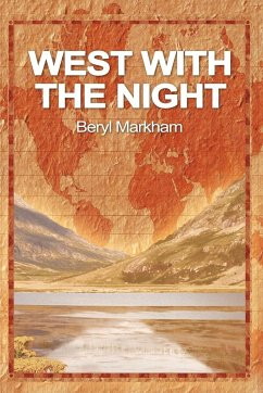 West with the Night - Markham, Beryl