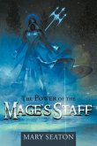 The Power of the Mage's Staff