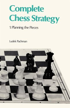 Complete Chess Strategy 1 Planning the Pieces