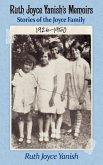 Ruth Joyce Yanish's Memoirs: Stories of the Joyce Family 1926-1950