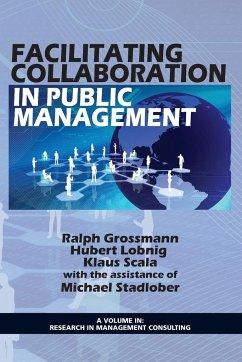 Facilitating Collaboration in Public Management
