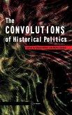 Convolutions of Historical Politics
