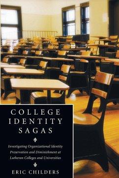 College Identity Sagas