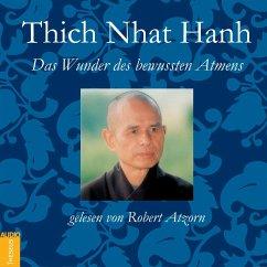 Das Wunder des bewussten Atmens, 1 Audio-CD - Thich Nhat Hanh