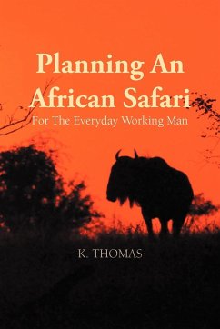 Planning an African Safari - Thomas, Kerry
