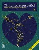 El mundo en español. Lecturas de cultura y civilización. Buch + mp3 B1/2