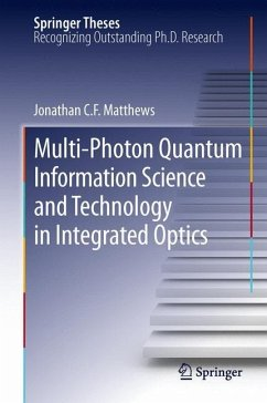 Multi-Photon Quantum Information Science and Technology in Integrated Optics - Matthews, Jonathan C.F.