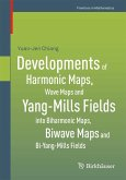 Developments of Harmonic Maps, Wave Maps and Yang-Mills Fields into Biharmonic Maps, Biwave Maps and Bi-Yang-Mills Fields